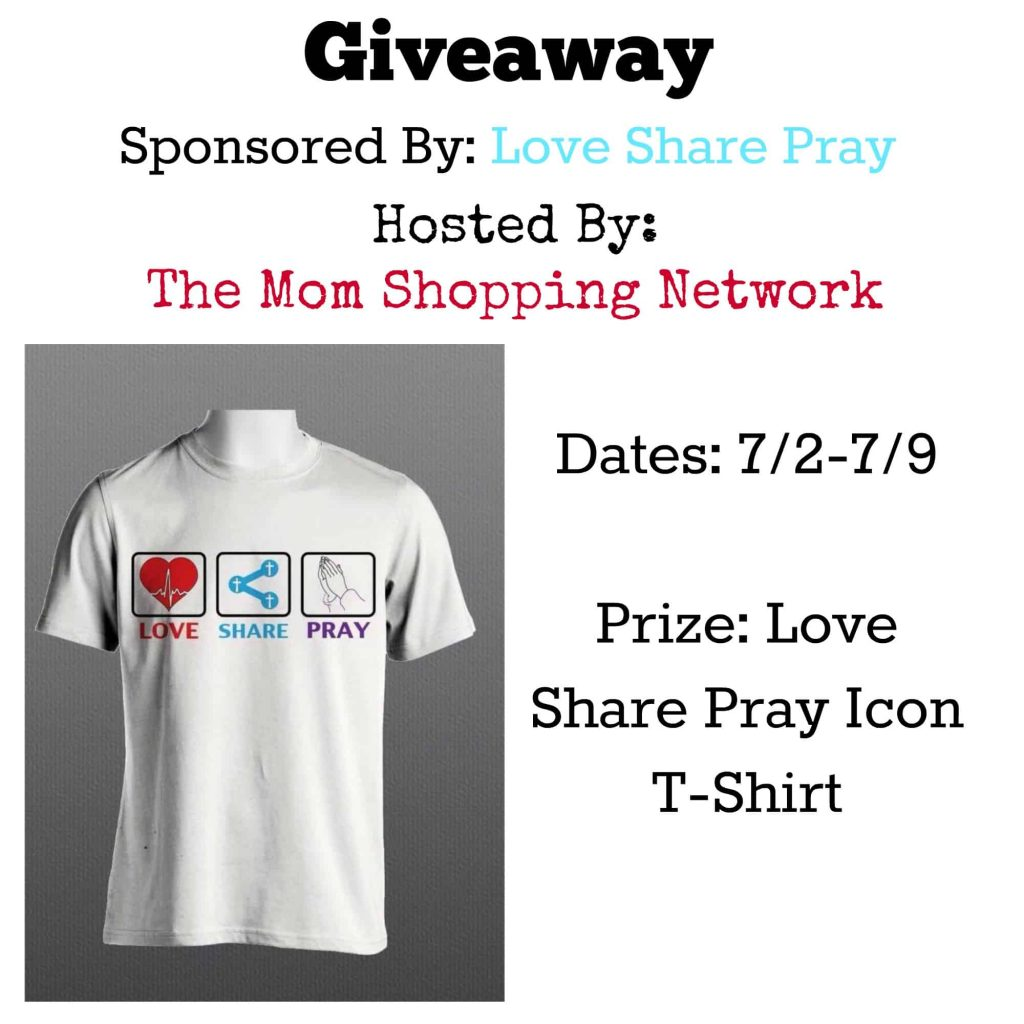 Giveaway- Love Share Pray T-Shirt
