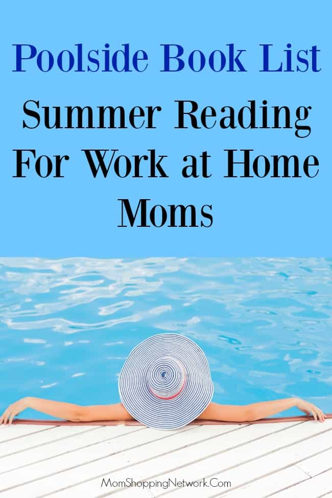 Poolside Book List- Summer Reading For Work at Home Moms