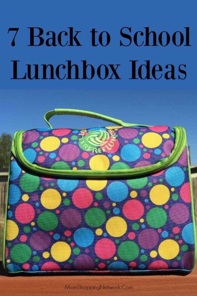 7 Back to School Lunchbox Ideas