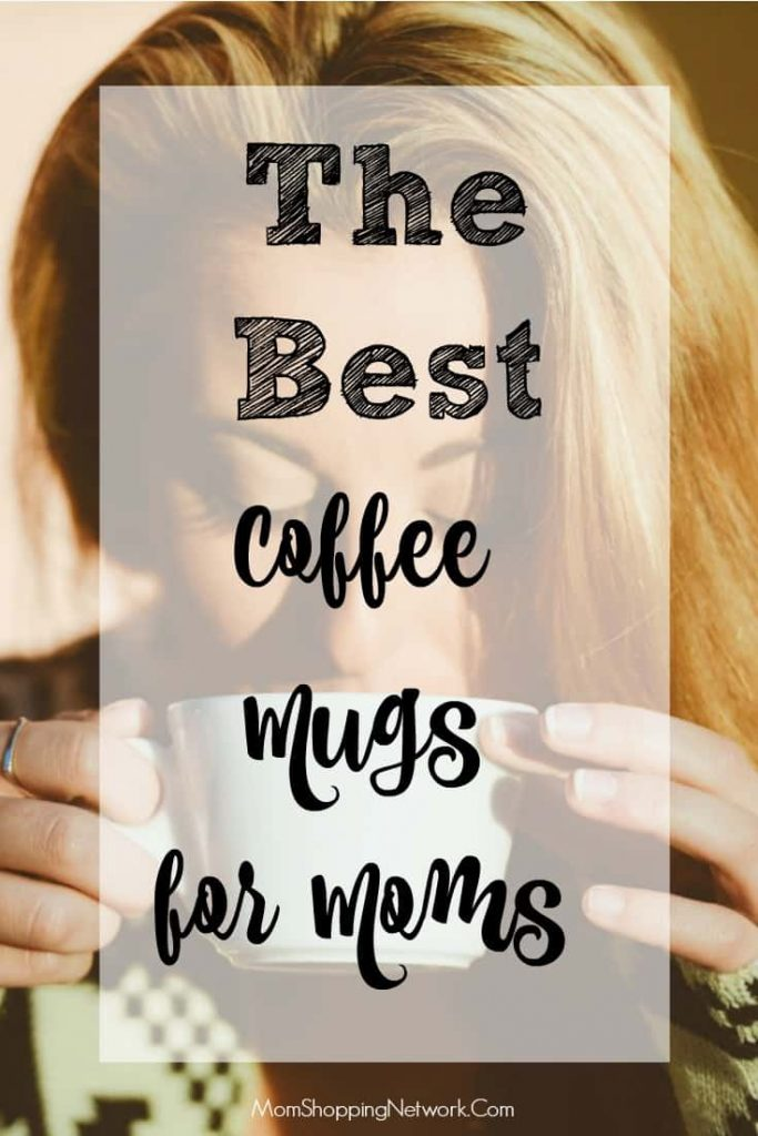 These are the best coffee mugs for moms, there's truly something here for everyone!