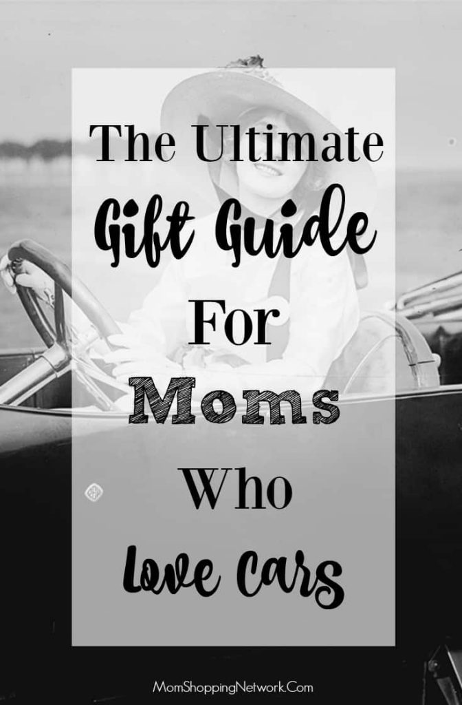 If you know a mom who loves cars, check out this awesome gift guide!