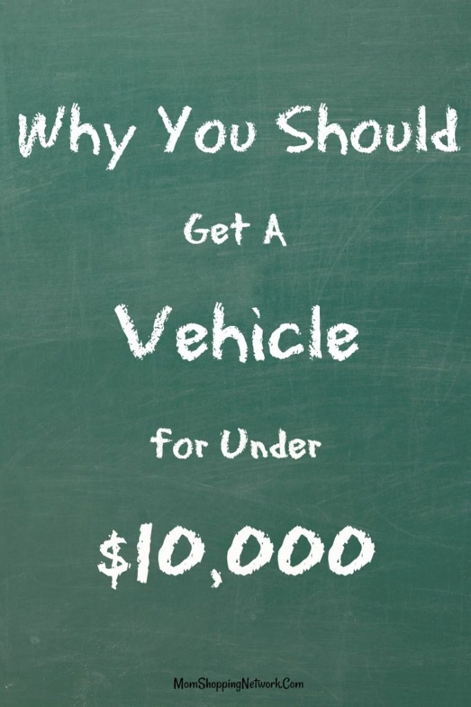 Here are a few good reasons why getting a vehicle for under $10,000 might be the right choice for you. Car shopping Budgeting saving money