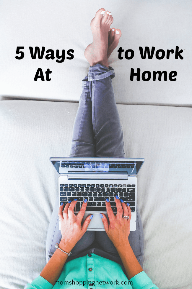 5 Ways to Work At Home