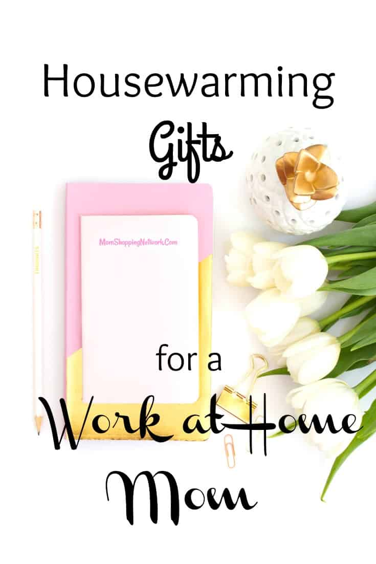 5 Great Housewarming Gifts for a Work at Home Mom - The Mom Shopping ...