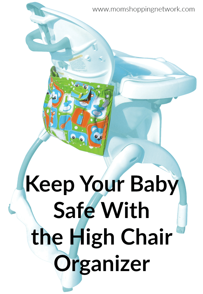 Keep Your Baby Safe With the High Chair Organizer