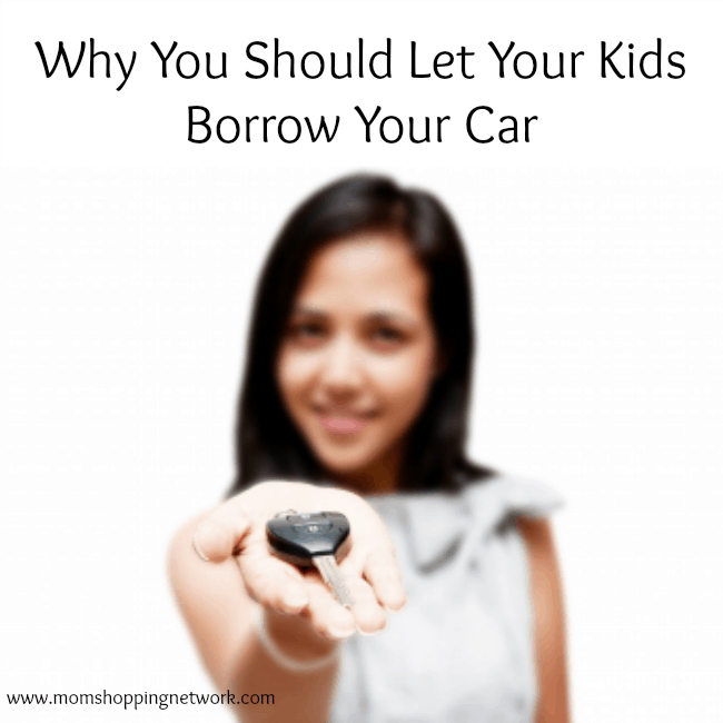 Why You Should Let Your Kids Borrow Your Car