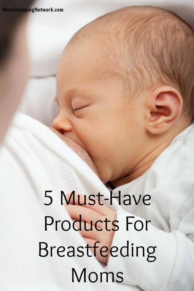 5 Must-Have Products For Breastfeeding Moms