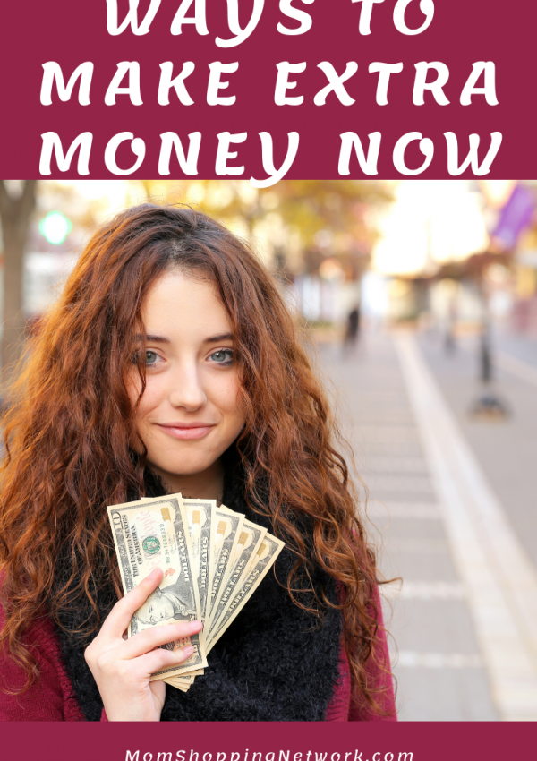 Ways to Make Extra Money Now