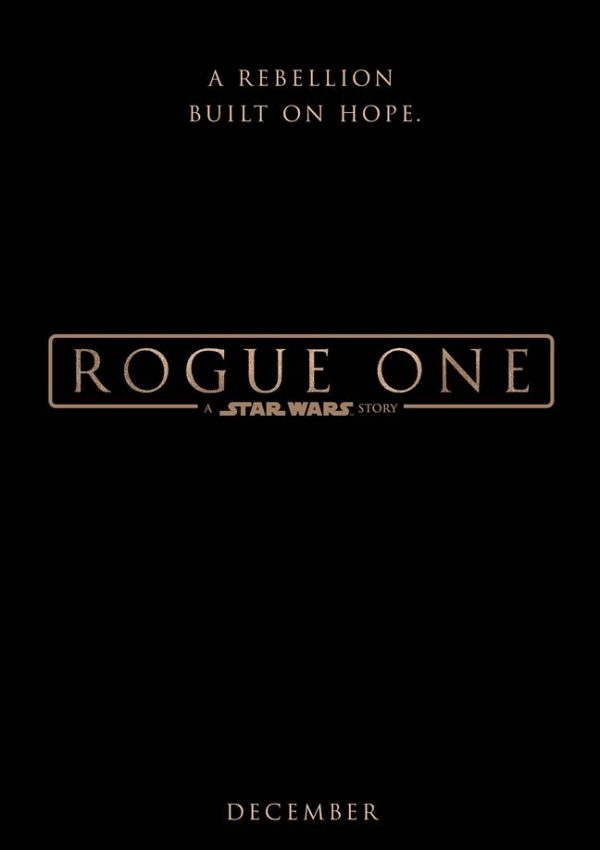 ROGUE ONE: A STAR WARS STORY – Brand New Teaser Trailer Now Available