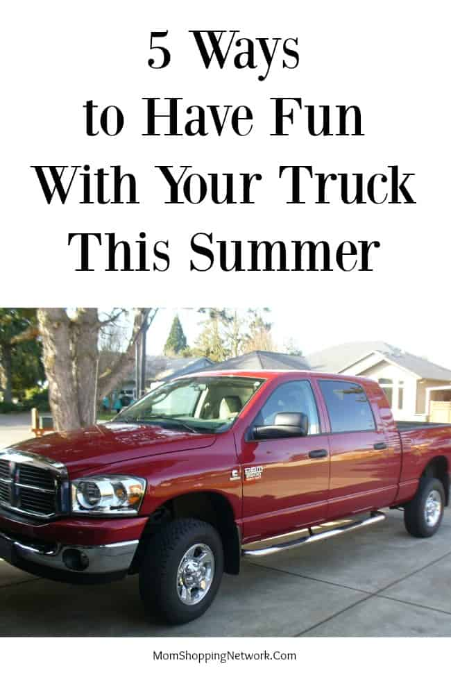 Are you a truck-owning family? Check out these awesome ways to have fun with it this summer!
