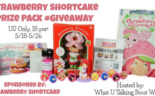 Giveaway- Strawberry Shortcake Prize Pack