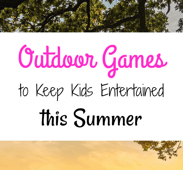 Outdoor Games to Keep Kids Entertained This Summer