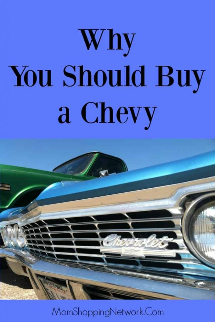 Reedman Toll Chevy >> Why You Should Buy a Chevy - The Mom Shopping Network