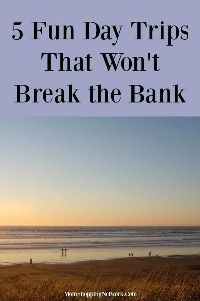 5 Fun Day Trips That Won't Break the Bank