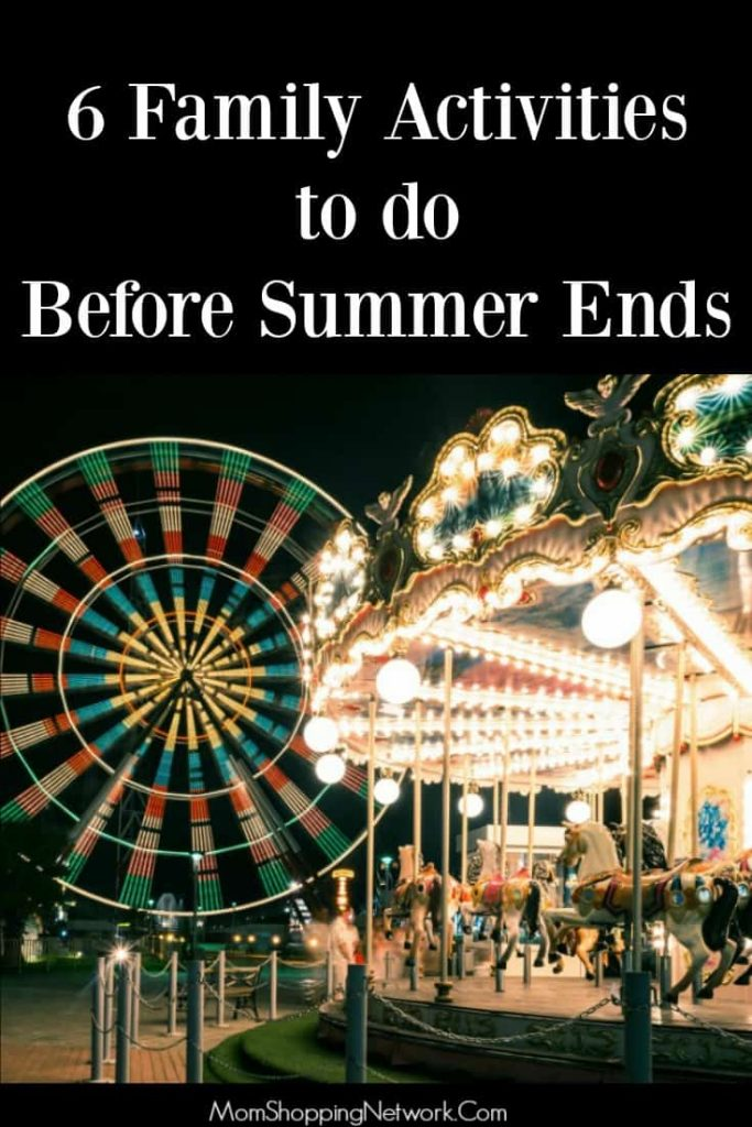 6 Family Activities to do Before Summer Ends
