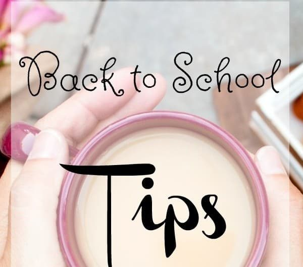 5 Helpful Back to School Tips for Moms You Need to Know