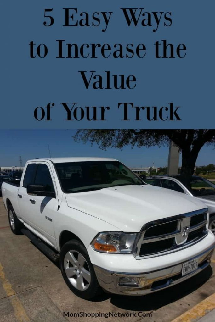 Easy ways to increase the value of your truck and get more bang for your buck when you go to trade it in!