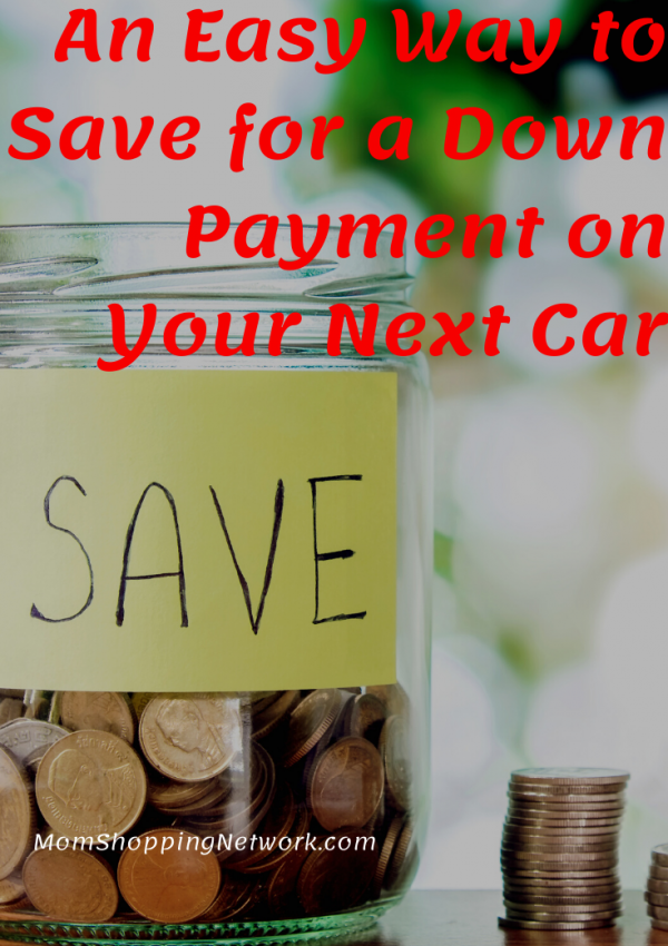An Easy Way to Save for a Down Payment on Your Next Car