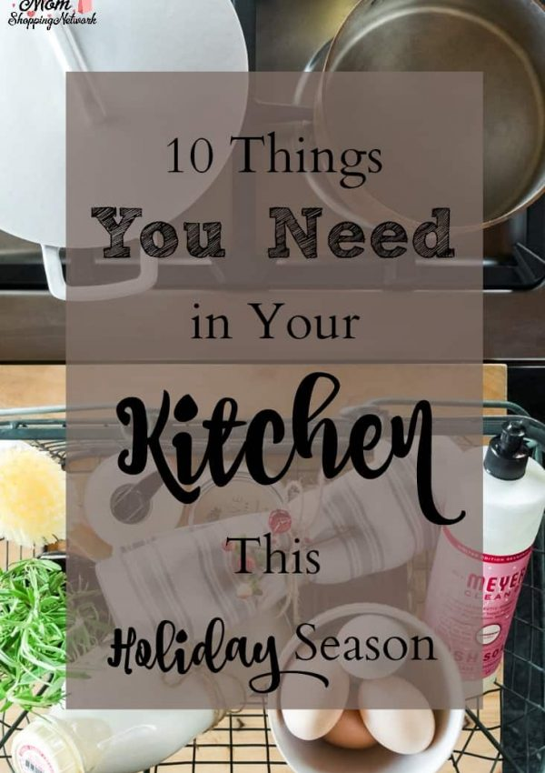10 Things You Need in Your Kitchen This Holiday Season