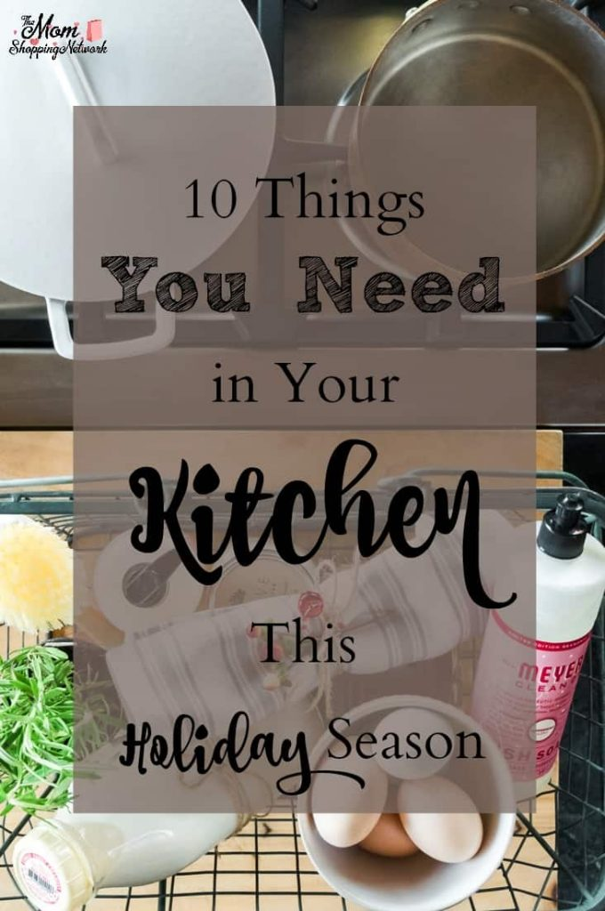 These are things I need in my kitchen during the holidays for sure!