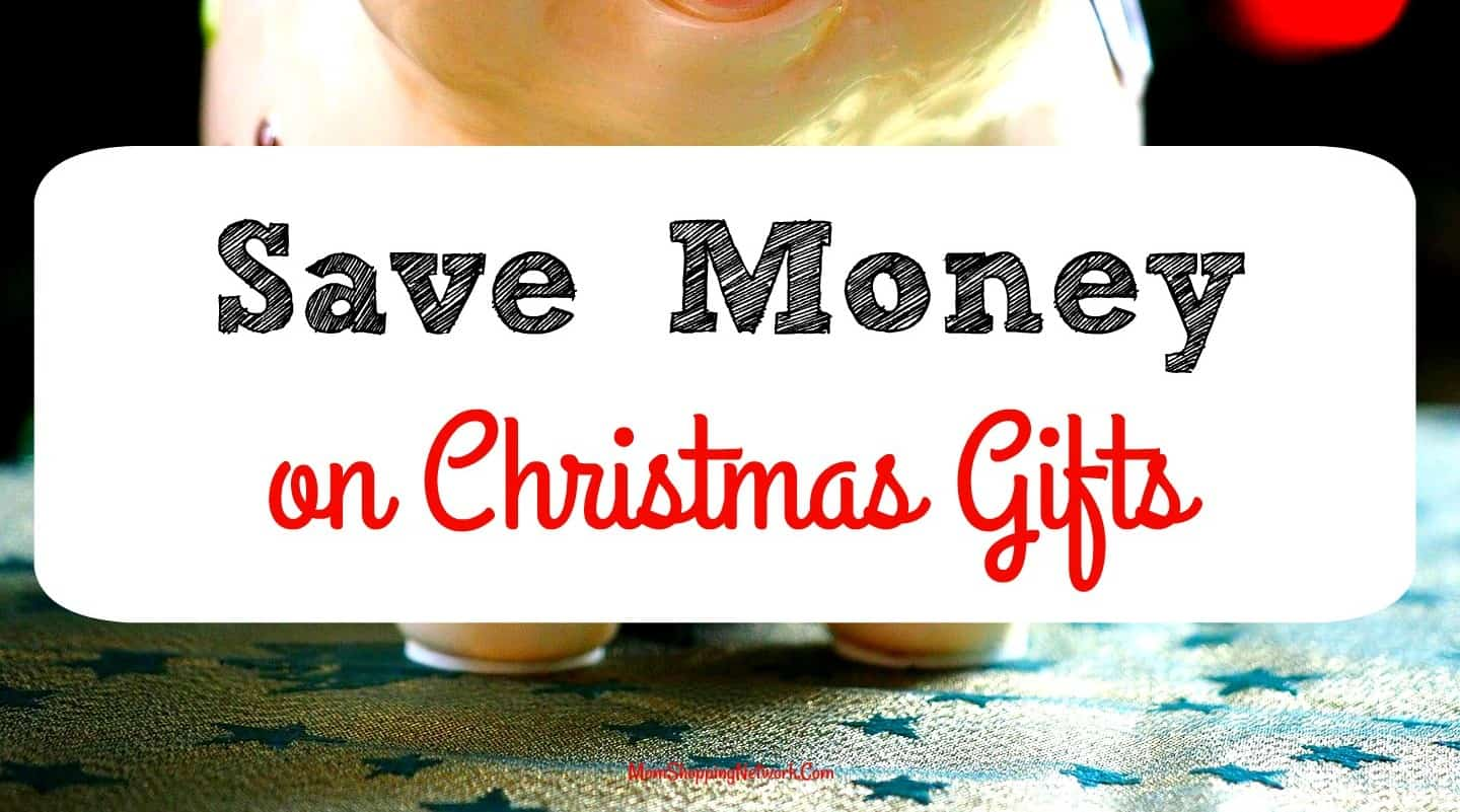 How to Save Money on Christmas Gifts This Year - The Mom Shopping ...