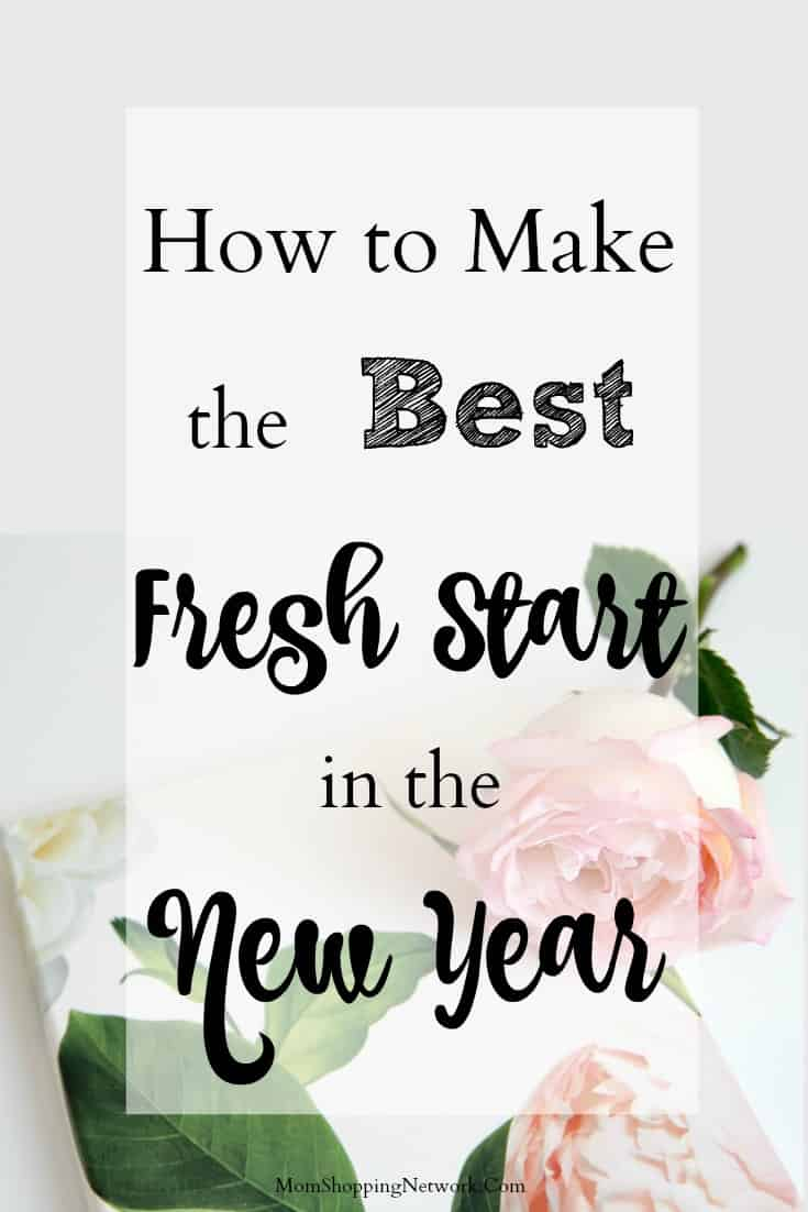 How to Make the Best Fresh Start in the New Year #freshstart #householdtips #cleaningtips #organization #momshoppingnetwork