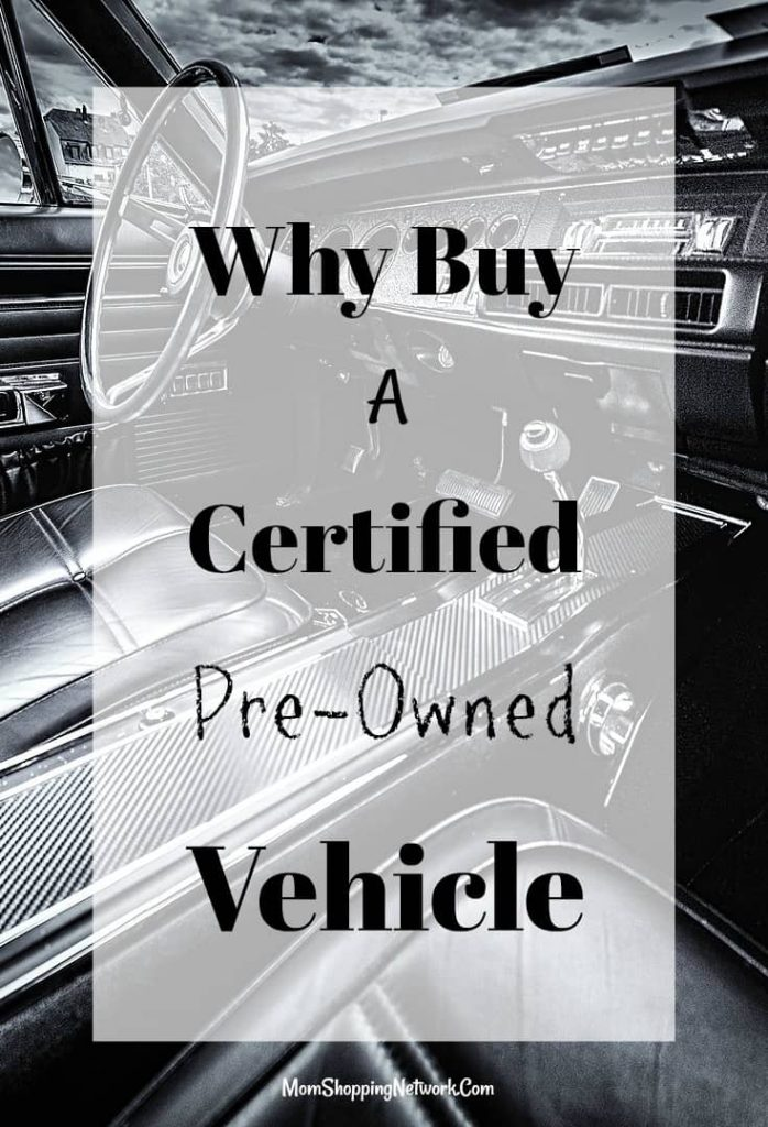 Getting a Certified Pre-Owned Vehicle really has benefits!