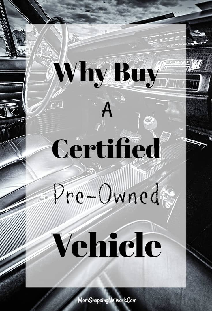 why buy a certified pre owned vehicle the mom shopping network. Black Bedroom Furniture Sets. Home Design Ideas