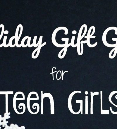 Holiday Gift Guide For Teen Girls