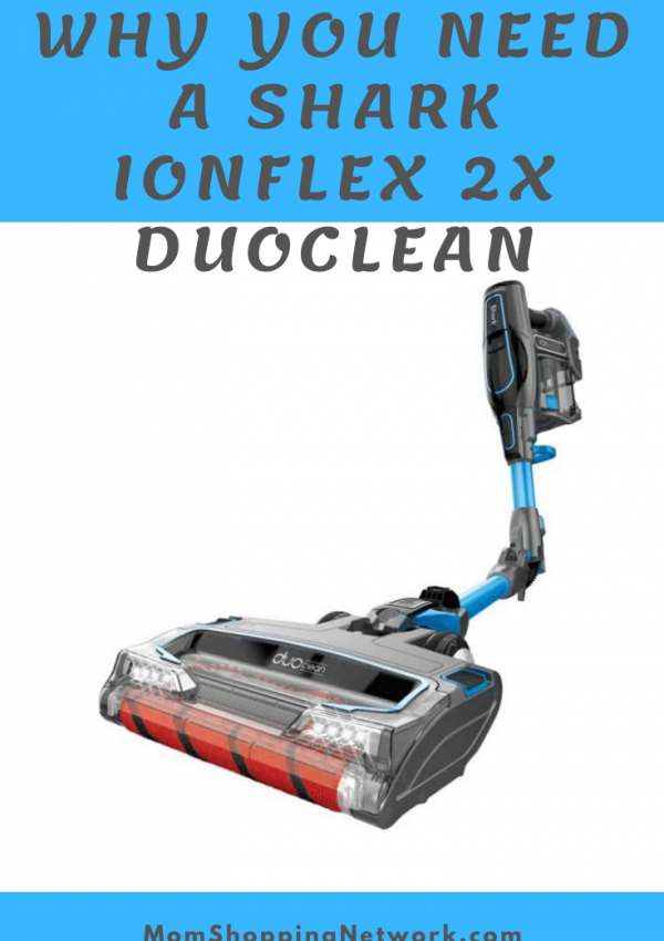 Why You Need A Shark IONFlex 2X DuoClean