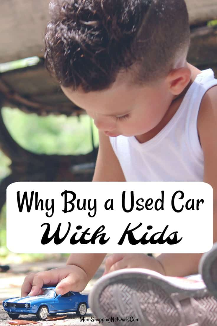 Great reasons why you should buy a used car if you have kids! Used Car|Used Car Tips|Car Buying|Car Buying Tips|Car Buying Tips Used|Used Car Shopping Tips|Best Cars for Kids