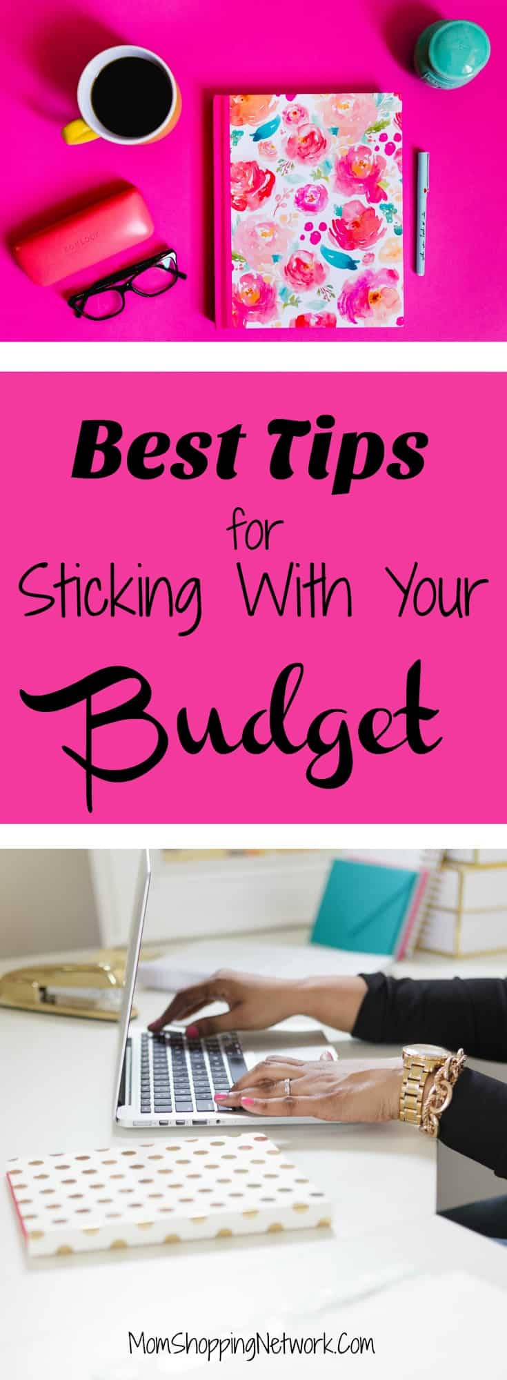 The Best Tips for Sticking with Your Budget #budgettips #financetips #moneytips