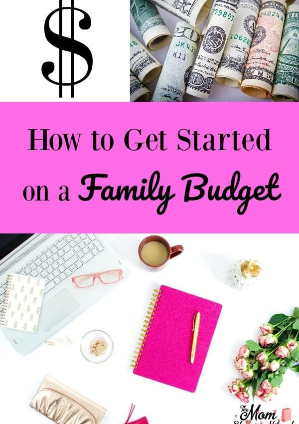 How to Get Started on a Family Budget