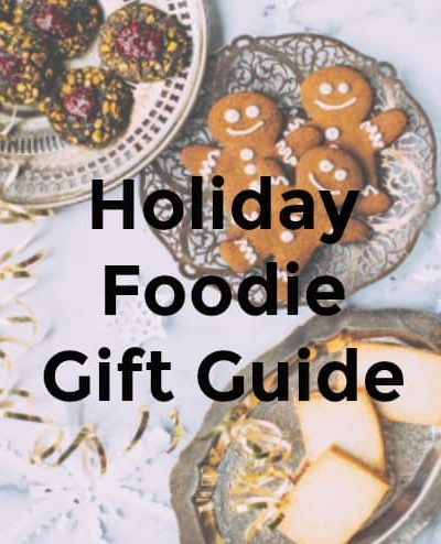 Holiday Foodie Gift Guide