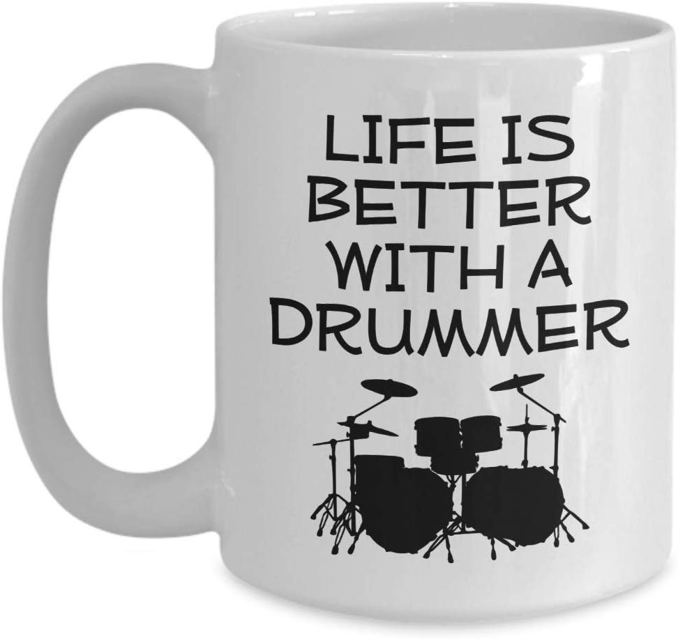 Life is better with a drummer coffee mug  #drummer #drummergifts #coffeemugs #coffeegifts