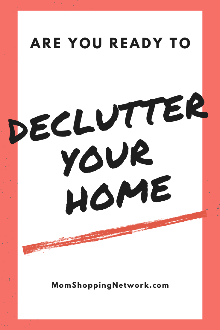 Are you Ready to Declutter your Home? #decluttertips #cleaningtips #organizingtips #momshoppingnetwork