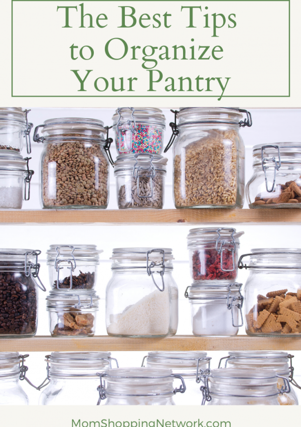 The Best Tips to Organize Your Pantry