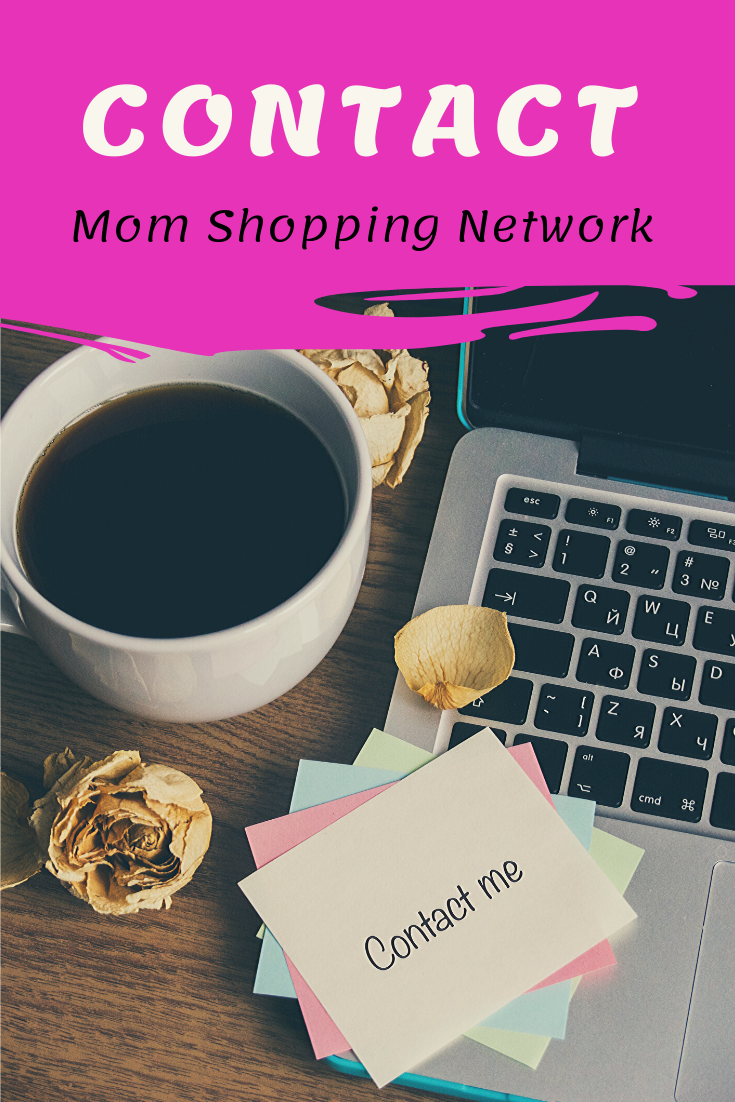 Mom Shopping Network Contact Me #contactme