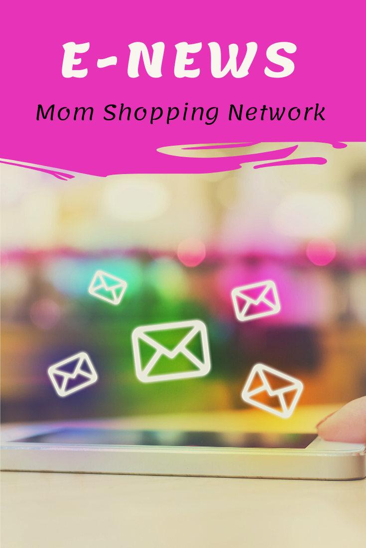 Mom Shopping Network E-News  #newsletter #subscribe