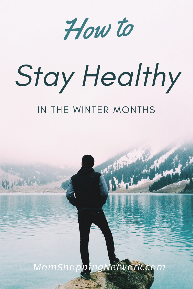 How to Stay Healthy in the Winter Months #healthtips #stayhealthy #wintertips