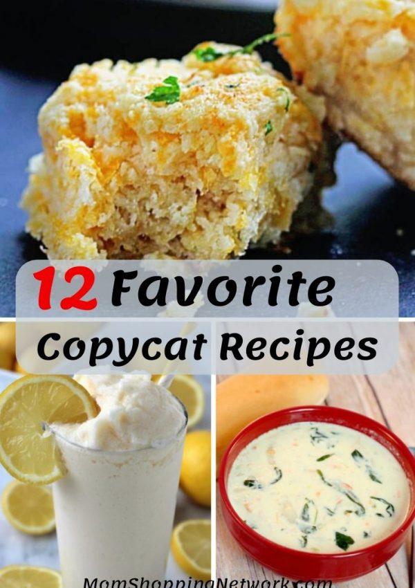 12 Favorite Copycat Recipes #copycatrecipes #recipes